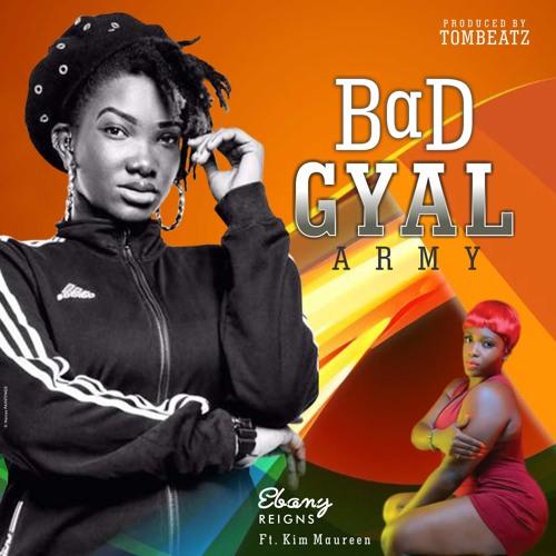 Ebony – Bad Gyal Army