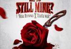 Nina Browwn – Are You Still Mine