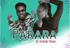 Pam Official – Parara ft. Article Wan Prod by Article Wan