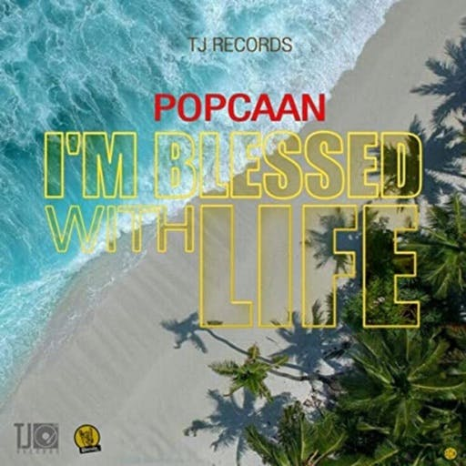 Popcaan – Im Blessed With Life