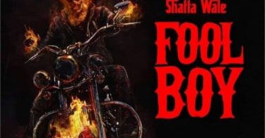 Shatta Wale – Fool Boy