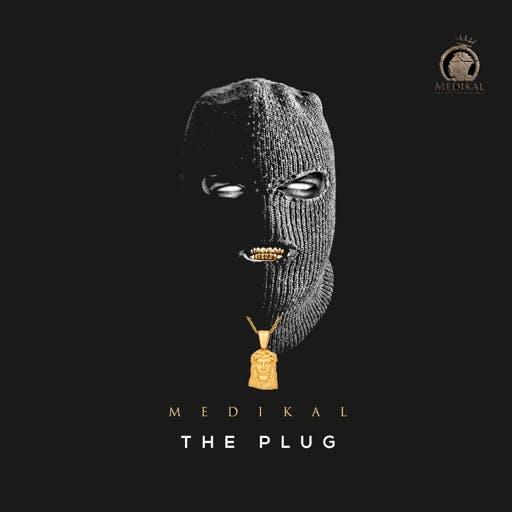 medikal The Plug' EP
