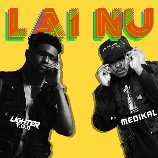 Ligher T.O.D Medikal – Lai Nu Prod. by LiquidBeatz