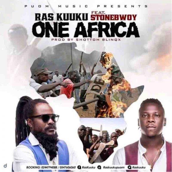Ras Kuuku – One Africa ft. Stonebwoy
