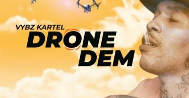 Vybz Kartel Drone Dem