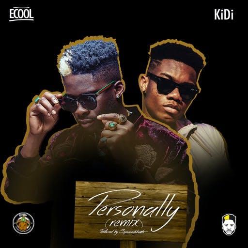 DJ Ecool ft. KiDi – Personally Remix