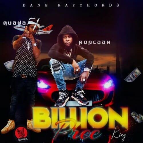 Popcaan – Billion Pree (K.I.N.G.) ft. Quada