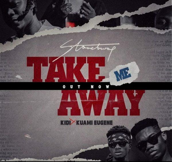 StoneBwoy – Take Me Away ft. Kuami Eugene KiDi Prod. by Monie Beatz