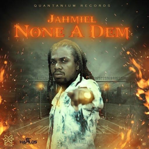 Jahmiel None A Dem