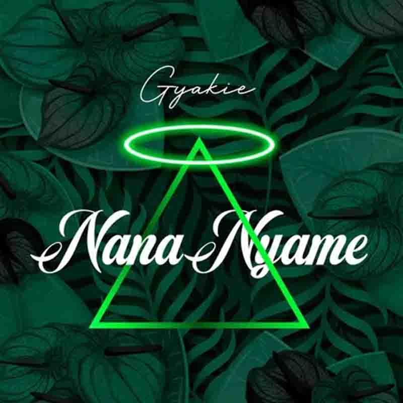 Gyakie – Nana Nyame Prod. by Kuvie