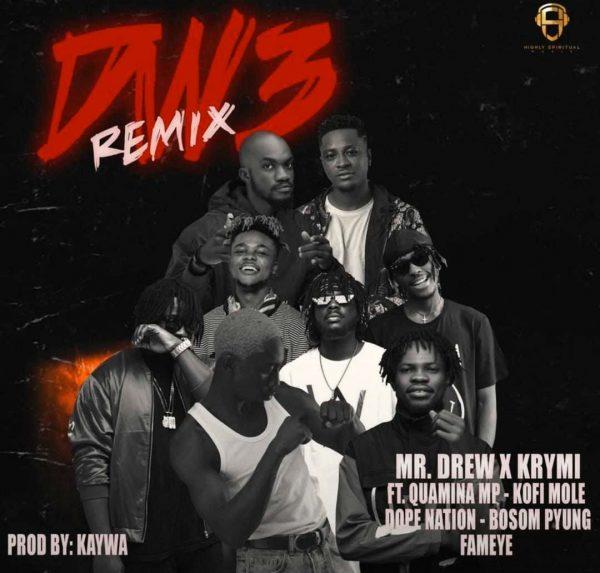 Mr. Drew x Krymi – Dw3 Remix ft. Quamina MP Kofi Mole DopeNation Bosom Pyung Fameye