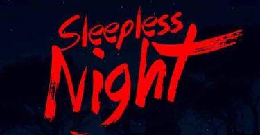 Shatta Wale Sleepless Night