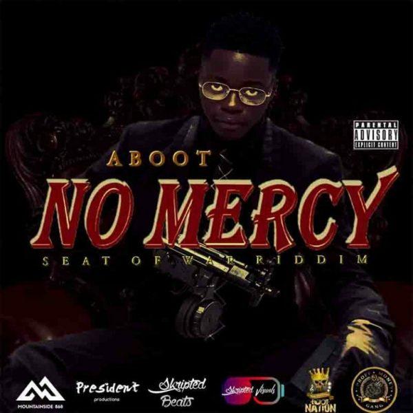 Aboot – No Mercy Seat of War Riddim