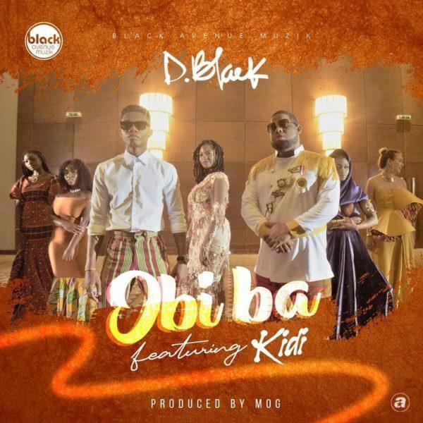 D Black – Obi Ba ft. KiDi