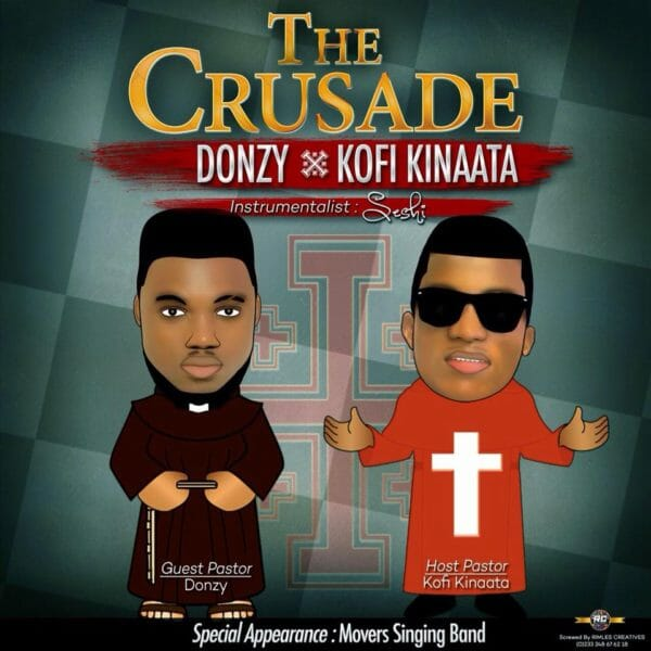 Donzy Kofi Kinaata – The Crusade
