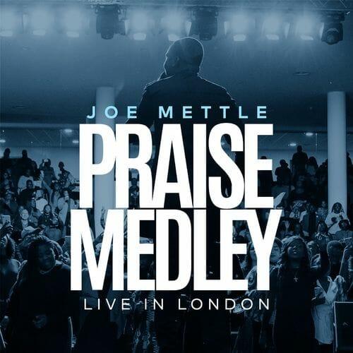 Joe Mettle Praise medley Live in London