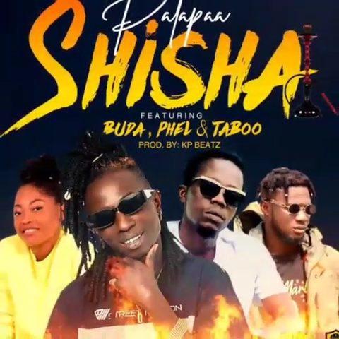 Patapaa Shisha ft. Buda x Phel x T