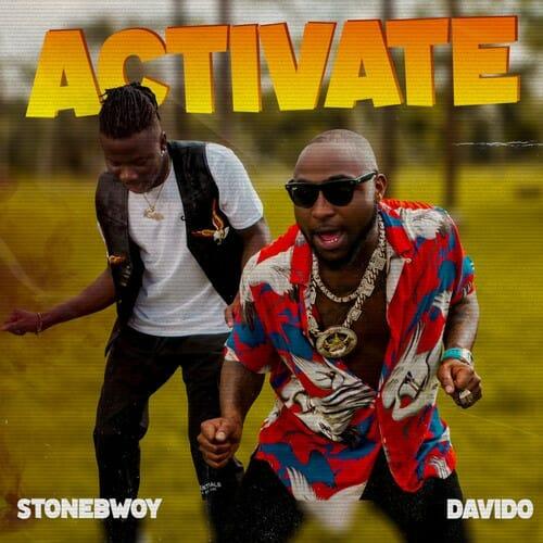 Stonebwoy Activate Ft. Davido