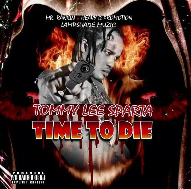 Tommy Lee Sparta Time To Die