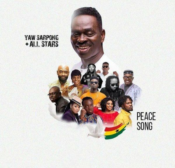 Yaw Sarpong - Peace Song Ft. Kuami Eugene, Fameye, Akwaboah, Joyce Blessings, Wutah Afriyie, Eno Barony, Kofi Sarpong, Pat Thomas, Lord Morgan & Dr Pounds