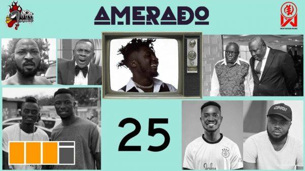 Amerado – Yeete Nsem (Episode 25) Ft. Bogo Blay & Sherry Boss