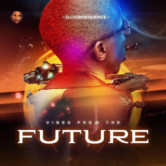 DJ Consequence Vibes From The Future