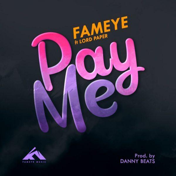 Fameye Pay Me Prod. By Danny Beats