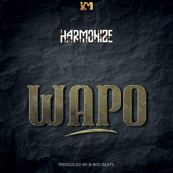 Harmonize Wapo Prod. By B Boy Beats