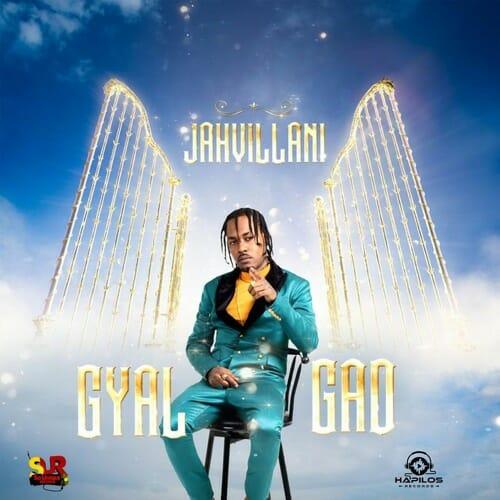 Jahvillani Gyal Gad Raw
