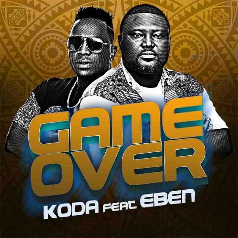 KODA – Game Over Ft. Eben 1
