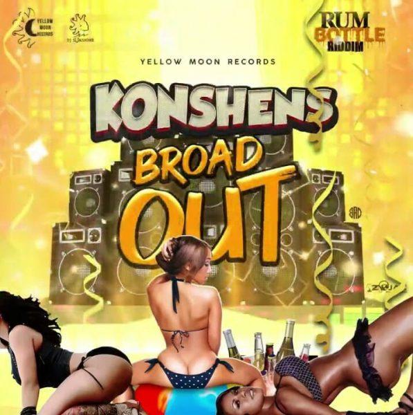 Konshens Broad Out Rum Bottle Riddim