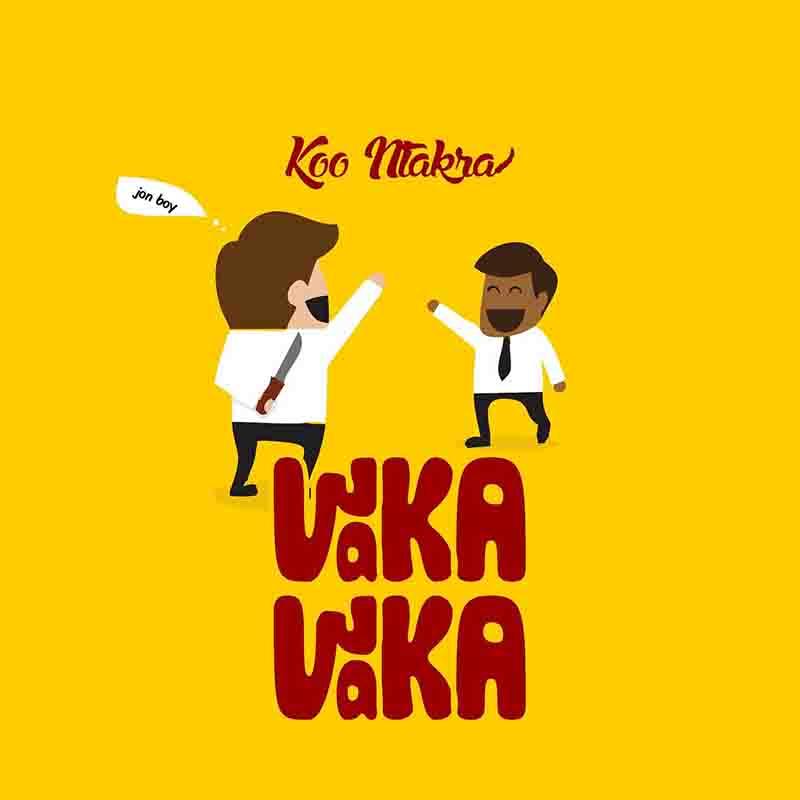 Koo Ntakra – Waka Waka (Prod. By Qhola Beatz)