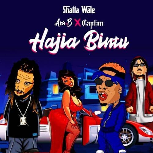 Shatta Wale Hajia Bintu ft. Ara B Captan