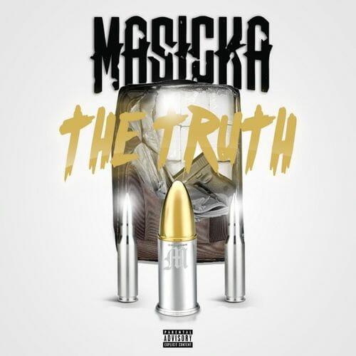 Masicka - The Truth
