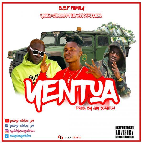 Young Chorus Ft Medikal x Lilwin – Yentua