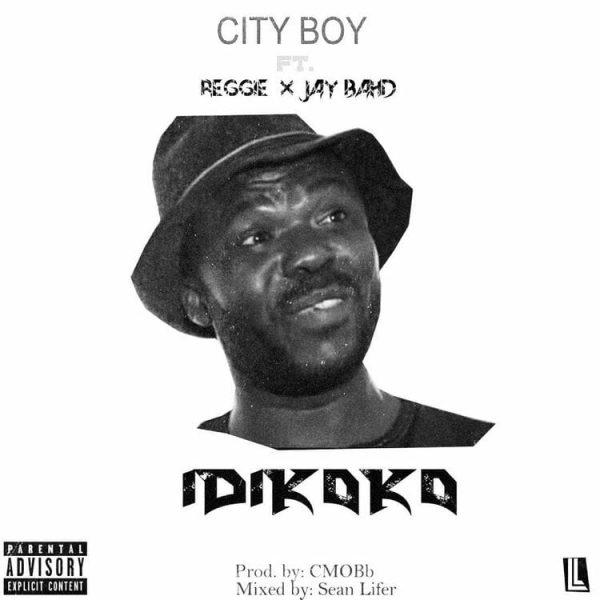 City Boy Idikoko ft. Jay Bahd Reggie