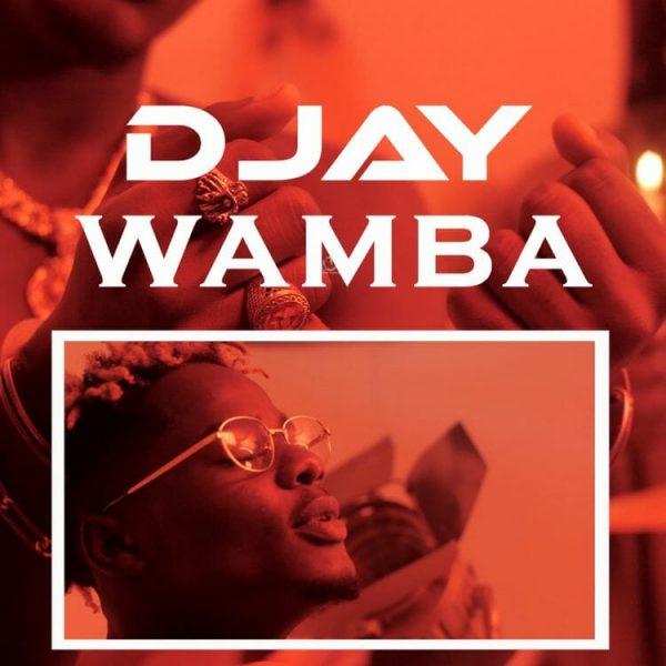 D Jay – Wamba Prod. By Ehyez Beats