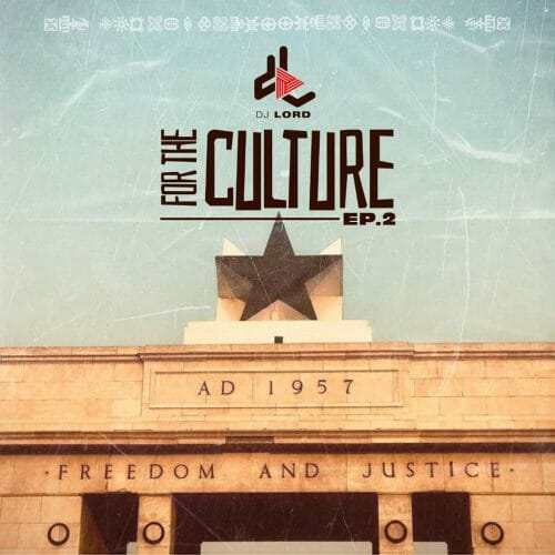 DJ Lord – For The Culture EP. 2