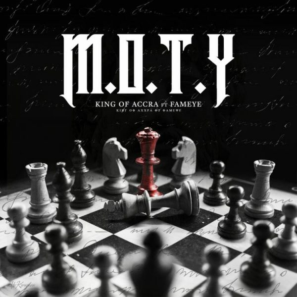 King Of Accra M.O.T.Y. ft. Fameye