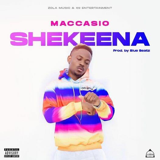 Maccasio – Shekeena