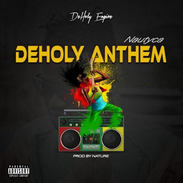 Nautyca DeHoly Anthem