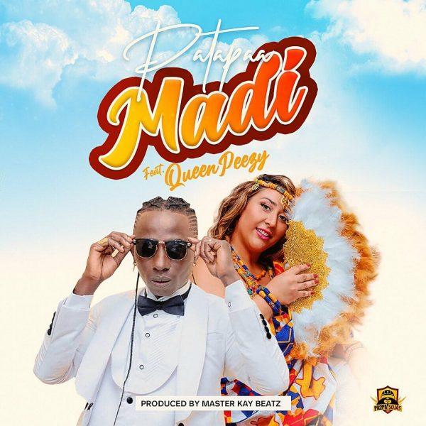 Patapaa Madi ft. Queen Peezy