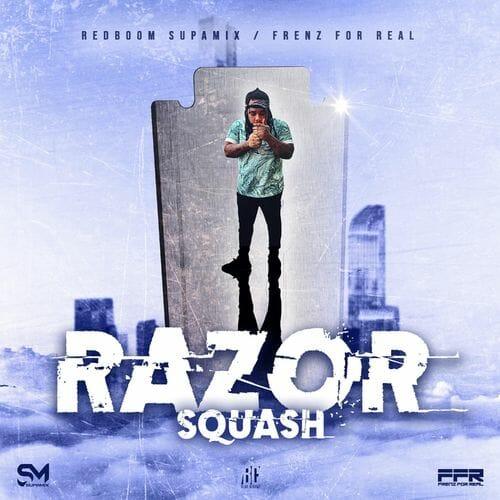 Squash - Razor (Prod. by Redboom Supamix)