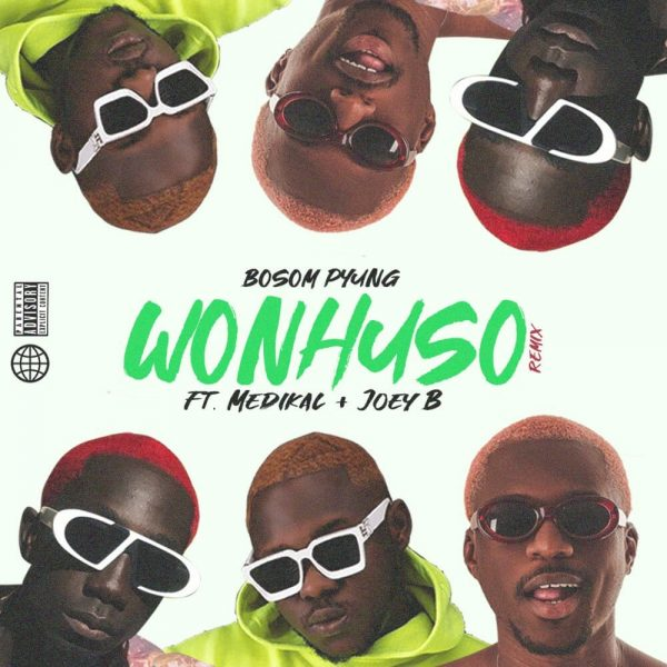 Wonhuso feat. Medikal Joey b