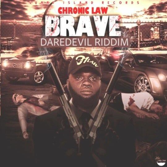 Chronic Law Brave