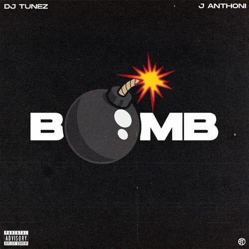 DJ Tunez J Anthoni Bomb mp3 image