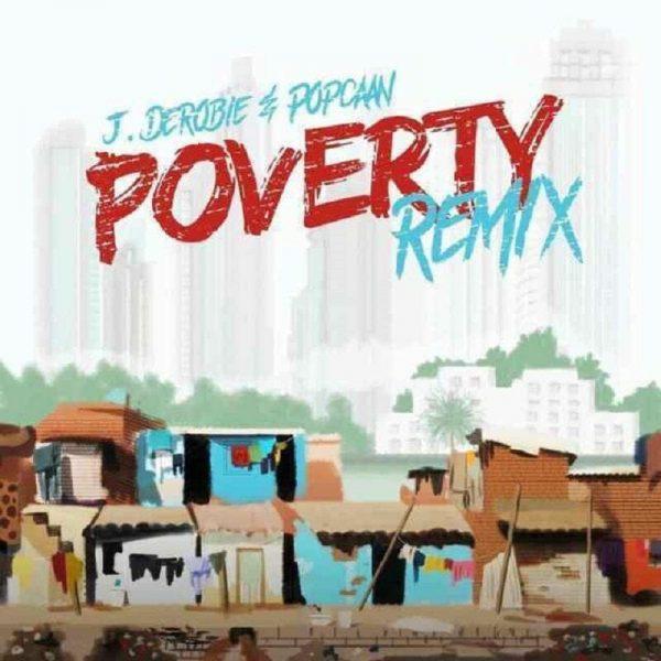 J.Derobie – Poverty Remix