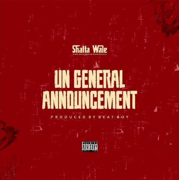 Shatta Wale - UN Announcement (Part 2) (Samini Diss)
