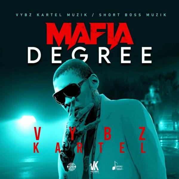 Vybz Kartel Mafia Degree Prod. By Vybz Kartel Muzik Short Boss Muzik