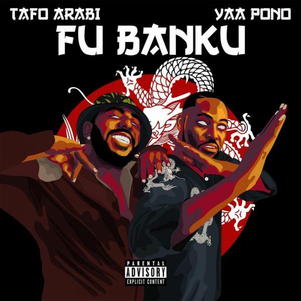 Tafo Arabi - Fu Banku Ft. Yaa Pono
